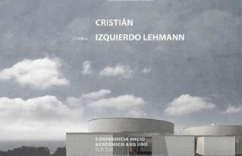Conferencia de Inicio Académico SurSur con el destacado arquitecto Cristián Izquierdo Lehmann