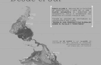 """Lanzamiento del libro """"Desde el Sur: Perspectivas Globales sobre el Paisaje y Territorio"""""""