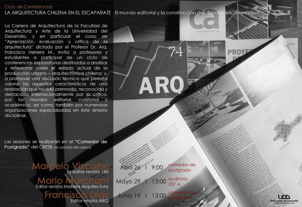 Segunda sesión con Mario Marchant - Ciclo de Conferencias LA ARQUITECTURA CHILENA EN EL ESCAPARATE